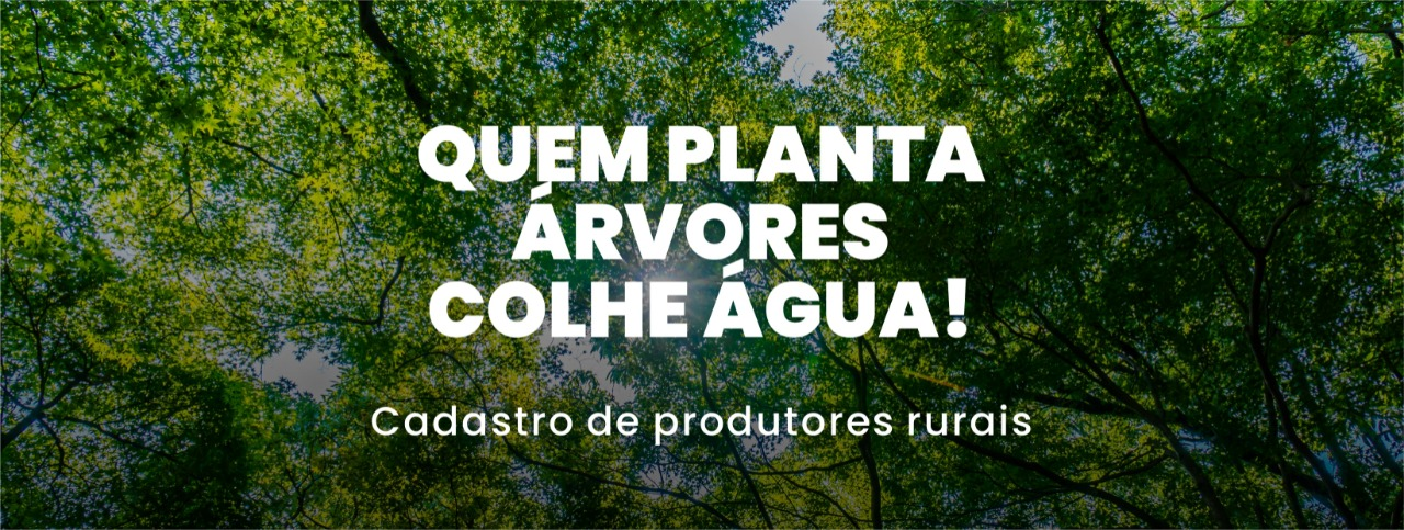 Produtores rurais podem se cadastrar em programa ambiental